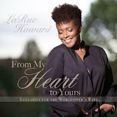 From My Heart to Yours - Lullabies for the Worshipper's Baby