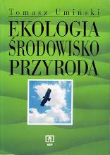 Znalezione obrazy dla zapytania Tomasz Umiński Ekologia Środowisko Przyroda