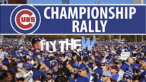 Chicago Cubs Championship Rally thumbnail