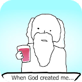 When God created me...