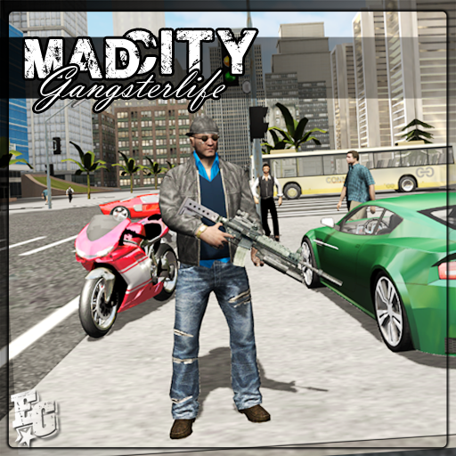 Mad City 2 Gangster life