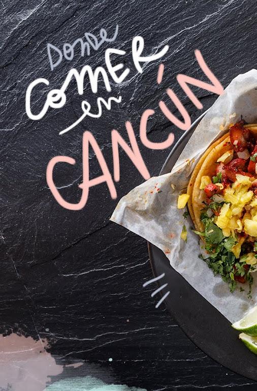 Restaurantes donde comer en Cancún