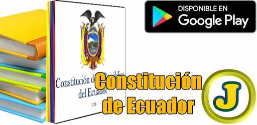 Constitución de Ecuador - Apps on Google Play