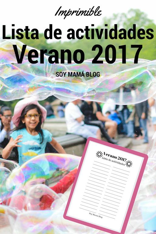 Imprimible: Lista de actividades – Verano 2017 | Soy Mamá Blog