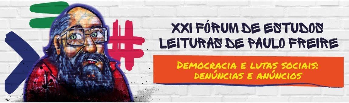 XXI Fórum de Estudos e Leituras de Paulo Freire - UCS - 2a4mai19
