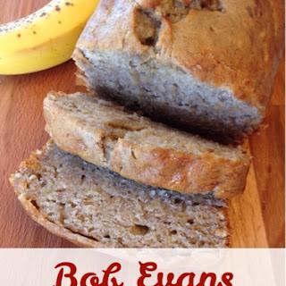 Bob Evans Banana Bread.