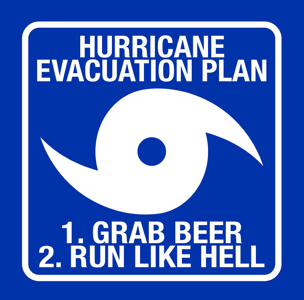 Evacuation Plan Grab Beer