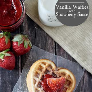 Vanilla Waffles with Strawberry Sauce