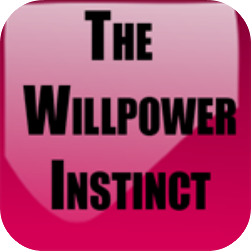 The Willpower Instinct by Kelly M. (Ph.D) file APK for Gaming PC/PS3/PS4 Smart TV