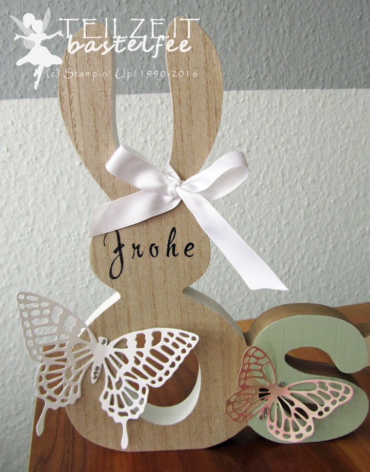 Stampin' Up! - Ostern, Easter, Thinlits Schmetterlinge, Butterflies, Decoration, Brushwork Alphabet