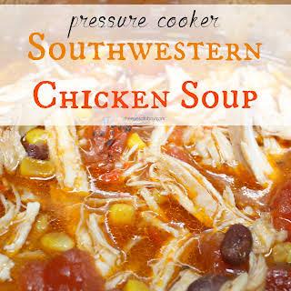 Pressure Cooker Southwestern Chicken Soup.