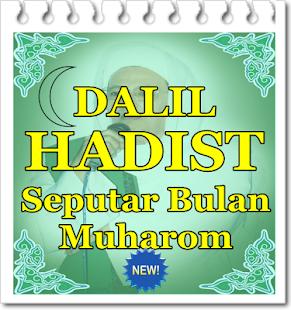 Kumpulan Dalil Hadist seputar Bulan Muharom - náhled