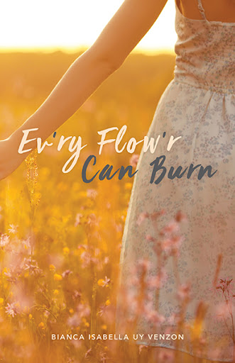 Ev'ry Flow'r Can Burn cover