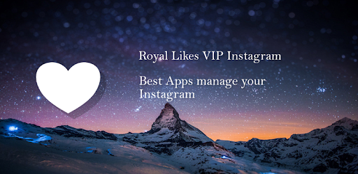 Royal Likes VIP Instagram for PC