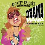Rickety Cricket Brewing Drama Mama