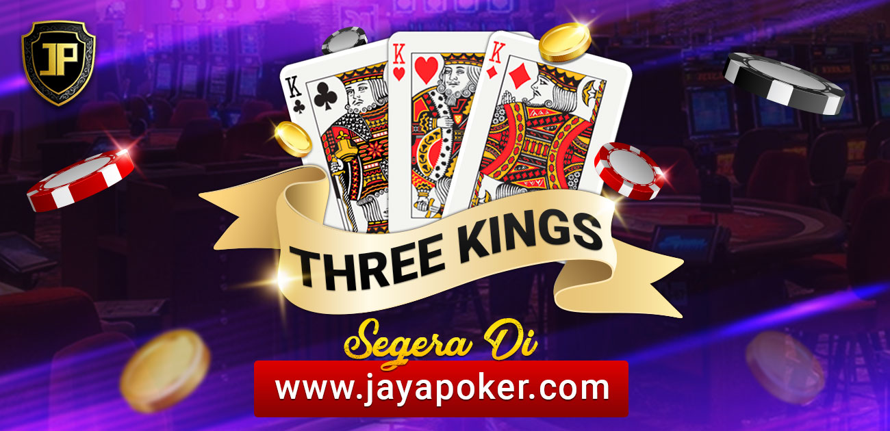 Permainan Three King jaya poker