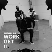 Work Get It (feat. Wretch 32, Mercston, Ari)