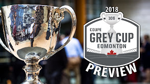 2018 CFL Grey Cup Preview thumbnail