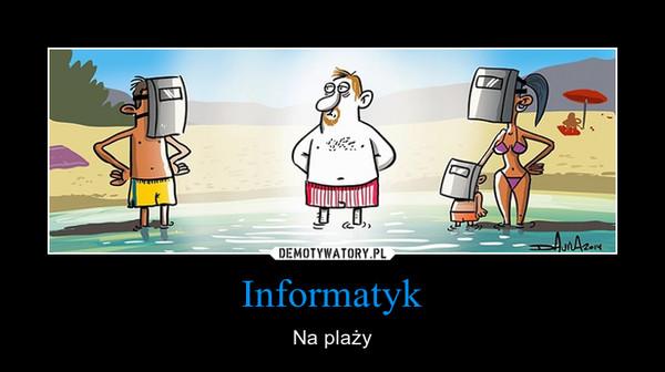 Informatyk na plaży.jpg