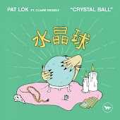 Crystal Ball (feat. Claire Ridgely)