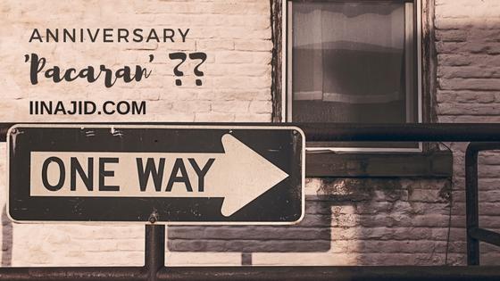 Anniversary 'Pacaran'??