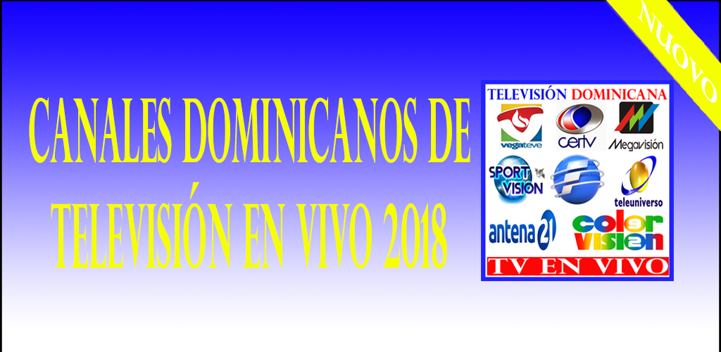 Download Dominican TV Channels Live 2018 APK latest version