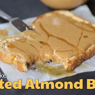 Ultimate Homemade Almond Butter.