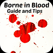 Borne in Blood: Guide and Tips