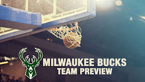 Milwaukee Bucks Team Preview thumbnail