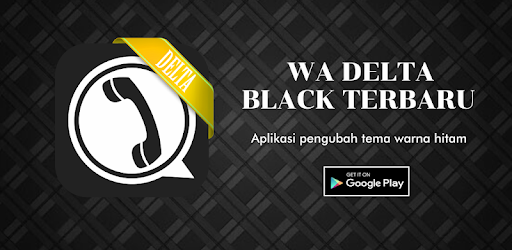 WA Delta Black Terbaru for PC