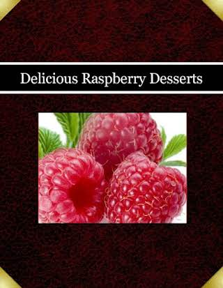 Delicious Raspberry Desserts