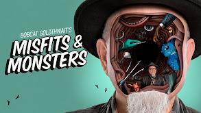 Bobcat Goldthwait's Misfits & Monsters thumbnail