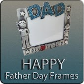 Happy Father's Day Frames 2018