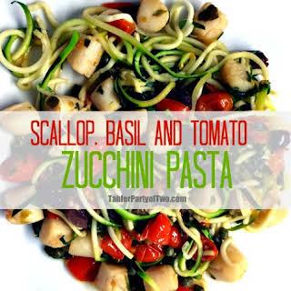 Scallop, Tomato & Basil Zucchini Pasta.