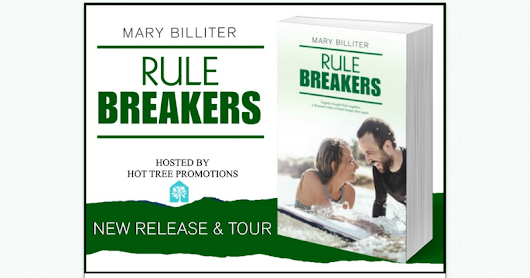 New Release & Tour: Rule Breakers by Mary Billiter