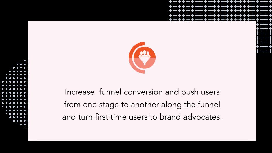 Increase funnel conversion