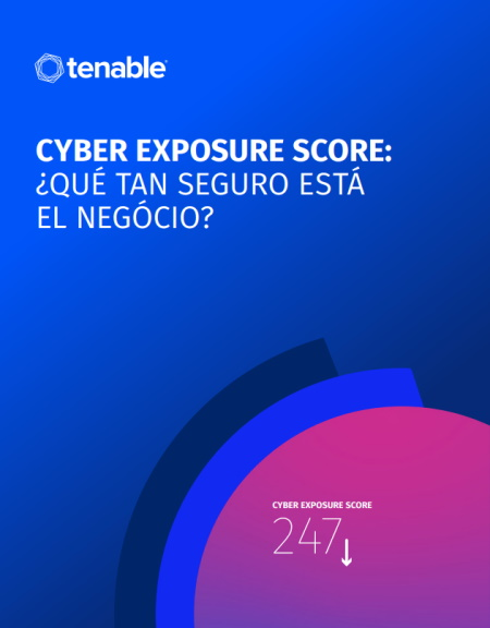 Cyber Exposure Score: ¿qué tan seguro está el negocio?