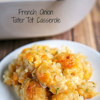 French Onion Tater Tot Casserole.