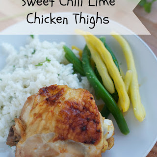 Sweet Chili Lime Chicken Thighs.