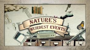 Nature's Weirdest Events thumbnail