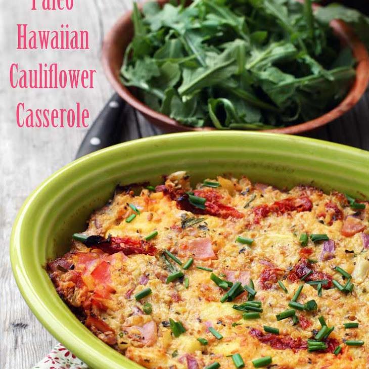 Paleo Hawaiian Cauliflower Casserole Recipe