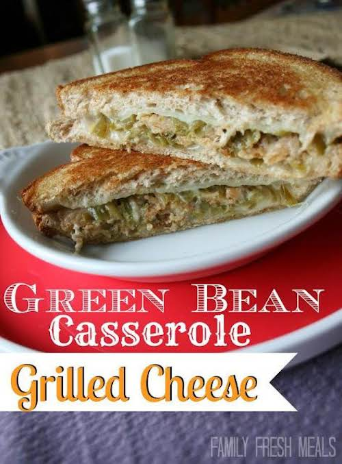 "Thanksgiving Leftovers Recipe: Green Bean Casserole Grilled Cheese ""Yesterday, this beautiful sandwich..."