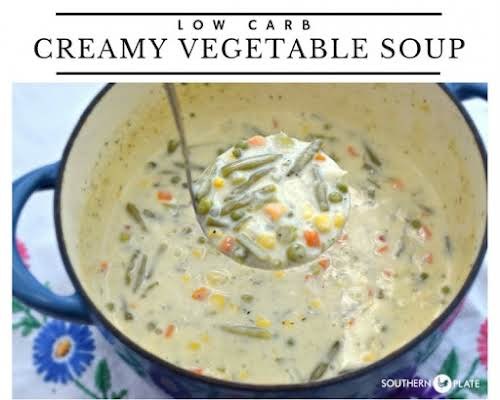 "Low Carb Creamy Vegetable Soup""A creamy, deliciously flavorful soup to start out..."