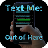 Text Me: Out of Here