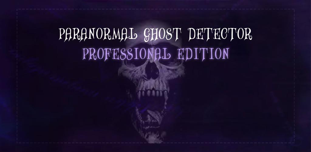 Paranormal Ghost Detector Pro 0 Apk Download Com Snowpackstudios
