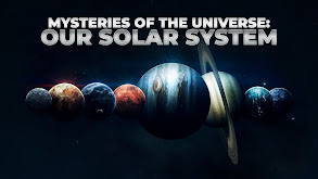 Mysteries of the Universe: Our Solar System thumbnail
