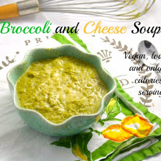 Broccoli and Cheese Soup (Vegan/Low Fat/Paleo)