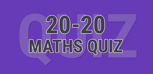20-20 Maths Quiz - Apps on Google Play