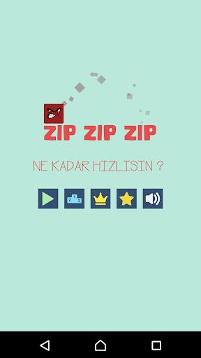 ZIP ZIP ZIP