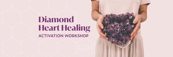 Diamond Heart Healing Activation Workshop